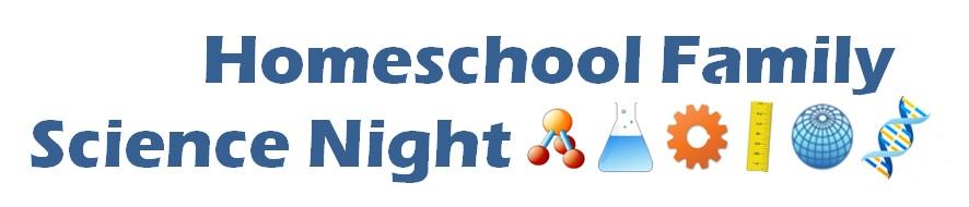 Homeschool Family Science Night